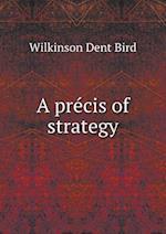 A précis of strategy