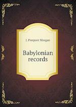 Babylonian records af J. Pierpont Morgan