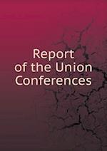 Report of the Union Conferences af Fr. Heinrich Reusch, Samuel Buel