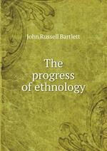 The Progress of Ethnology af John Russell Bartlett