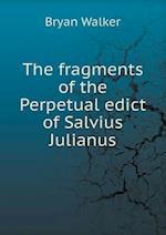 The Fragments of the Perpetual Edict of Salvius Julianus af Bryan Walker