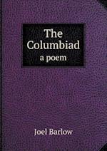 The Columbiad a Poem af Joel Barlow