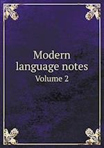 Modern Language Notes Volume 2 af A. Marshall Elliott