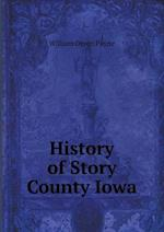 History of Story County Iowa af William Orson Payne