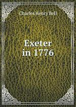 Exeter in 1776 af Charles Henry Bell
