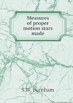 Measures of Proper Motion Stars Made af S. W. Burnham
