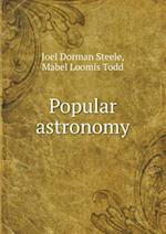 Popular Astronomy af Joel Dorman Steele