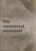 The Centennial Memorial af Archibald Campbell Niven