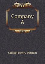 Company a af Samuel Henry Putnam