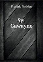 Syr Gawayne af Frederic Madden