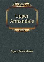 Upper Annandale af Agnes Marchbank