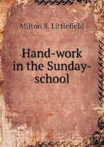 Hand-work in the Sunday-school