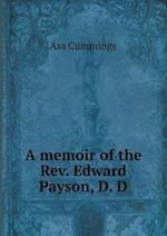 A Memoir of the REV. Edward Payson, D. D af Asa Cummings