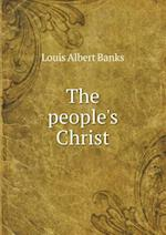 The People's Christ af Louis Albert Banks