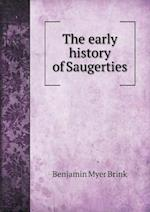 The early history of Saugerties