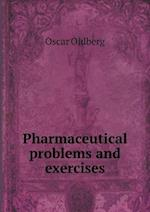 Pharmaceutical Problems and Exercises af Oscar Oldberg