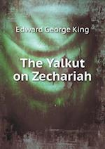 The Yalkut on Zechariah af Edward George King