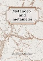 Metanoeo and Metamelei af Effie Freeman Thompson