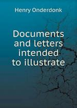 Documents and letters intended to illustrate
