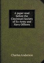 A paper read before the Cincinnati Society of Ex-Army and Navy Officers