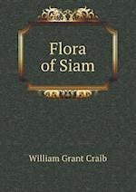 Flora of Siam af William Grant Craib