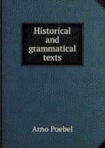 Historical and Grammatical Texts af Arno Poebel