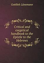 Critical and Exegetical Handbook to the Epistle to the Hebrews af Maurice J. Evans, Gottlieb Lunemann