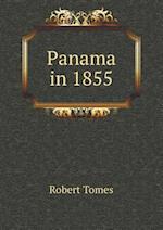 Panama in 1855 af Robert Tomes