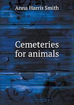 Cemeteries for Animals af Anna Harris Smith