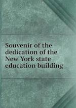 Souvenir of the Dedication of the New York State Education Building af Lloyd L. Cheney