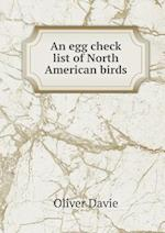 An Egg Check List of North American Birds af Oliver Davie