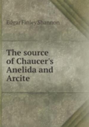 The source of Chaucer's Anelida and Arcite