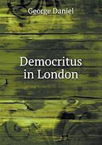 Democritus in London af George Daniel