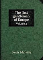 The First Gentleman of Europe Volume 2 af Lewis Melville