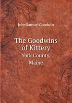The Goodwins of Kittery York County, Maine
