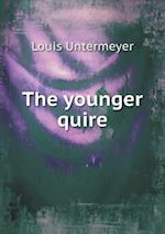 The Younger Quire af Louis Untermeyer