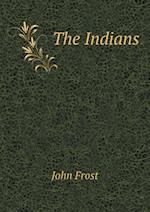 The Indians af John Frost