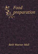 Food Preparation af Beth Warner Mull