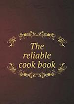 The reliable cook book af Marcia L. Watson