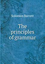 The Principles of Grammar af Solomon Barrett Jr