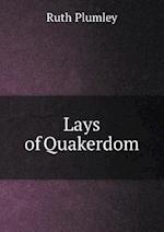 Lays of Quakerdom af Ruth Plumley