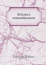 Britain's Remembrancer af George Wither