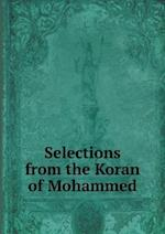 Selections from the Koran of Mohammed af George Sale