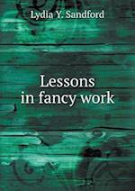 Lessons in fancy work af Lydia y. Sandford