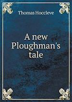 A New Ploughman's Tale af Thomas Hoccleve