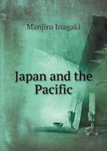 Japan and the Pacific af Manjiro Inagaki