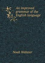 An Improved Grammar of the English Language af Noah Webster