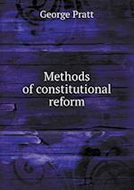 Methods of constitutional reform