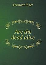 Are the Dead Alive af Fremont Rider