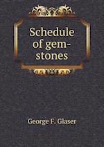 Schedule of Gem-Stones af George F. Glaser